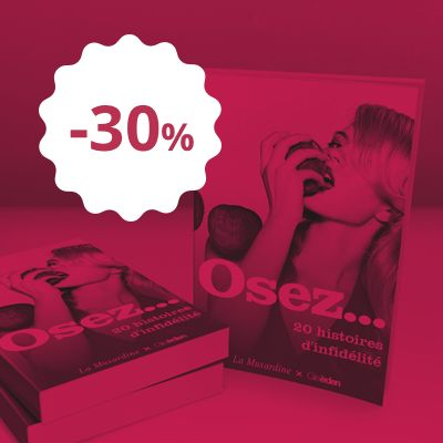offre exceptionnelle procurez vous votre exemplaire du livre osez 20 histoires d 39 infid lit. Black Bedroom Furniture Sets. Home Design Ideas