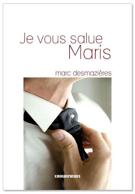 Livre infiéelité Marc Desmazieres